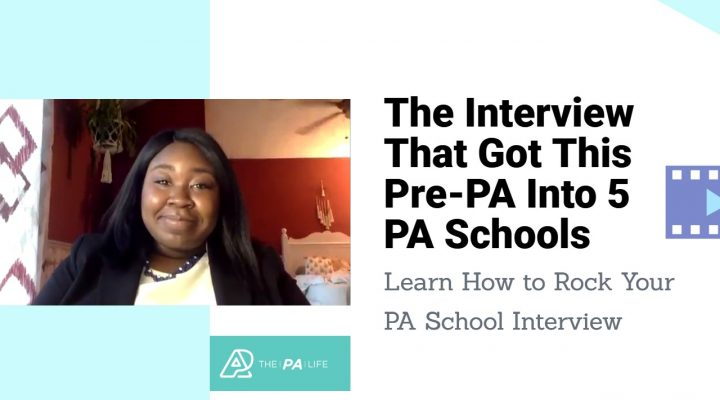 The PA School Interview That Got This Pre-Physician Assistant Into 5 PA Schools