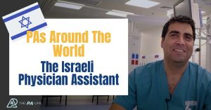 PA Pioneers in Israel - The Israeli Physician Assistant