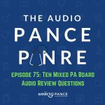 Podcast Episode 75: Ten FREE PANCE and PANRE Audio Board Review Questions
