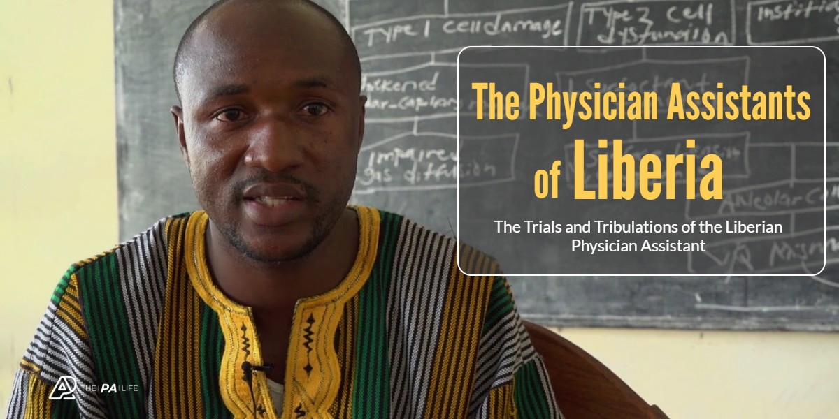 The Physician Assistants of Liberia