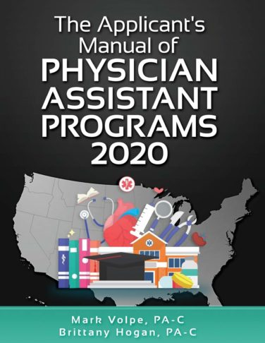 The Applicant's Manual of Physician Assistant Programs 2020