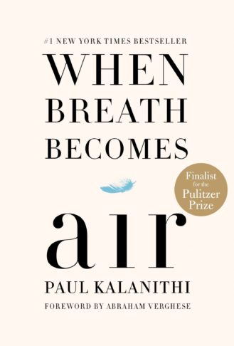 When Breath Becomes Air - Best Books for Physician Assistants