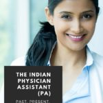 The Indian Physician Assistant (PA): Past, Present, and Future