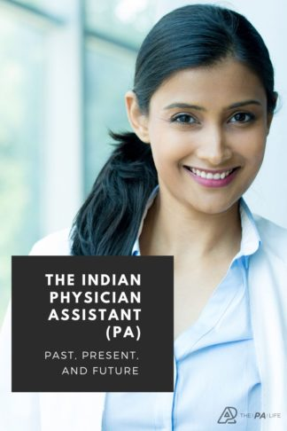 The Indian Physician Assistant (PA) Past, Present, and Future