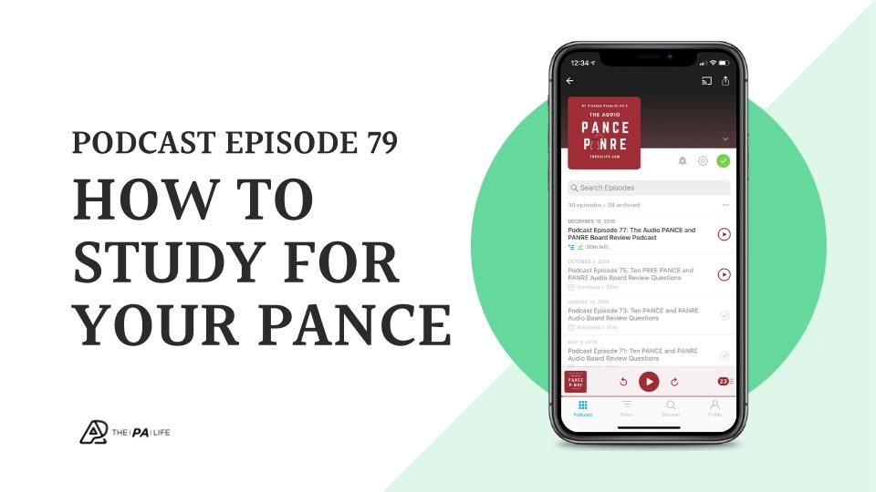 Podcast Episode 79 How To Study For Your PANCE with Joe Gilboy PA-C