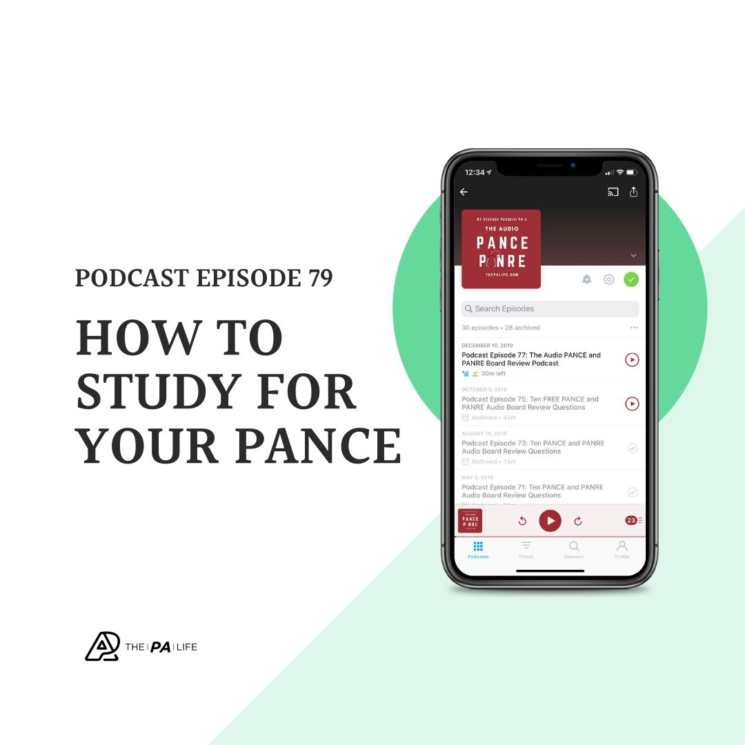 The Audio PANCE and PANRE Board Review Podcast Episode 79 How To Study For Your PANCE with Joe Gilboy PA-C
