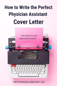 How to Write the Perfect Physician Assistant Cover Letter (1)