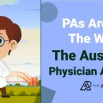 The Australian Physician Assistant: The PA Model Around The World