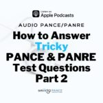 How to Answer Tricky PANCE and PANRE Test Questions Part 2: Podcast Episode 83