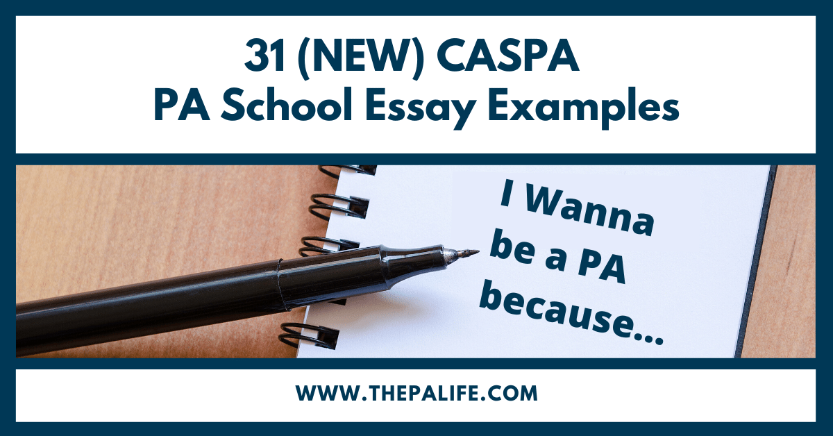 31 NEW CASPA PA School Personal Statement Examples - The Physician Assistant Life