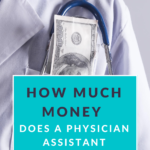 How Much Money do Physician Assistants (PAs) Make?