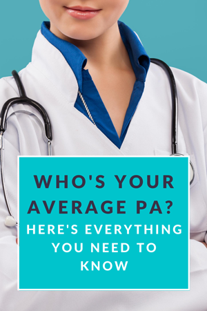 Who's Your Average PA? Here's Everything You Need to Know
