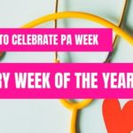 How to Celebrate PA Week Every Week of the Year!