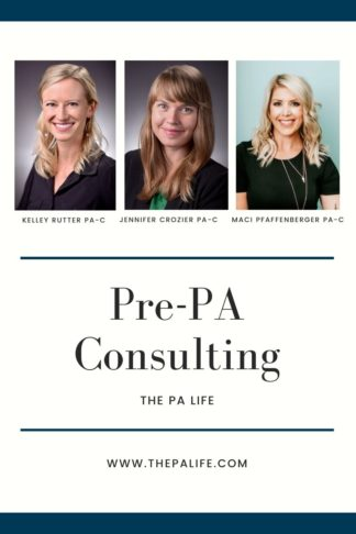 The PA Life Pre-PA Coaching, Consulting, and Advising Services