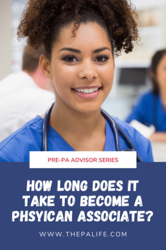 How long does it take to become a physician assistant (PA) associate