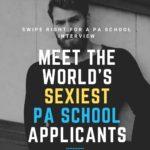 Meet the World's Sexiest PA School Applicants